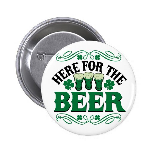 Here for the Beer 2 Inch Round Button