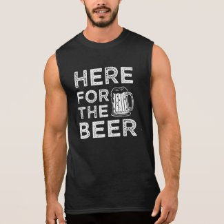 Here for the Beer funny saying men's shirt