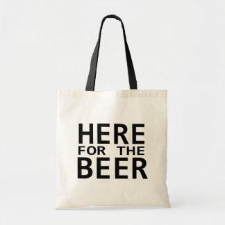 Here for the beer humor drinking gift bag