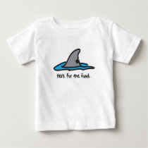 """""""Here For The Food"""" Shark Tee"""