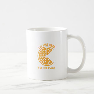 Here for the Pizza Coffee Mug