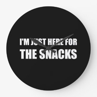Here For The Snacks Large Clock