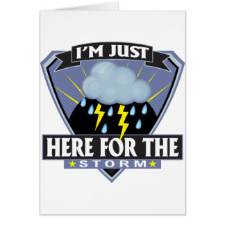Here for the Storm Cards