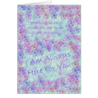 Here For You Support Original Poetry Greeting Card