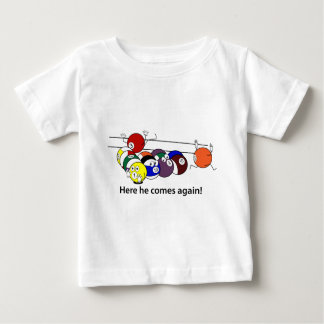 Here He Comes infant wear Baby T-Shirt