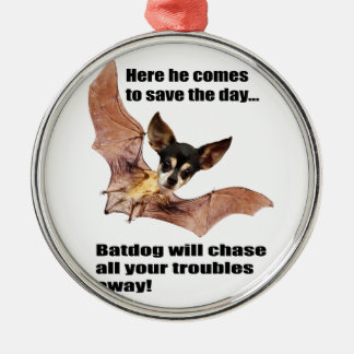Here he comes to save the day batdog. metal ornament