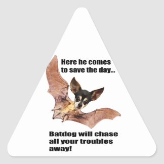 Here he comes to save the day batdog. triangle sticker