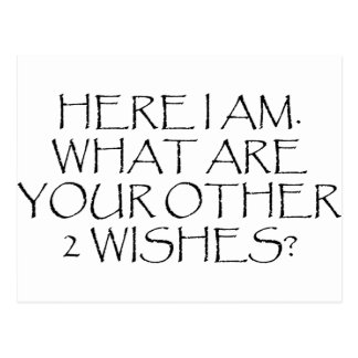 Here I Am What Are Your Other Wishes? Post Cards