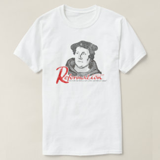 Here I Stand Martin Luther Reformation 500 Shirt