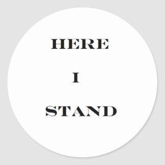 Here I Stand Stickers