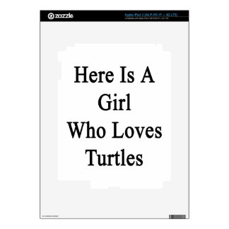 Here Is A Girl Who Loves Turtles iPad 3 Decals