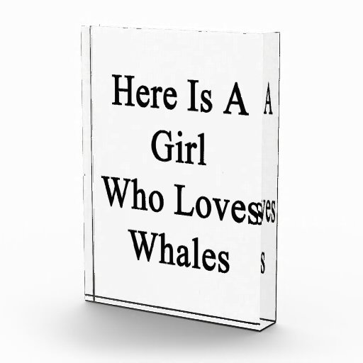 Here Is A Girl Who Loves Whales Awards
