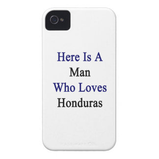 Here Is A Man Who Loves Honduras iPhone 4 Covers