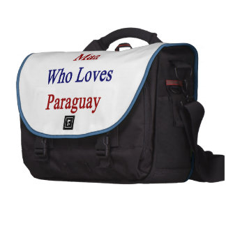 Here Is A Man Who Loves Paraguay Laptop Computer Bag