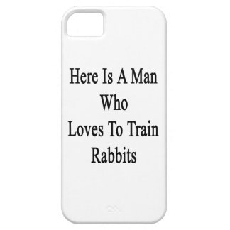 Here Is A Man Who Loves To Train Rabbits iPhone 5 Cases