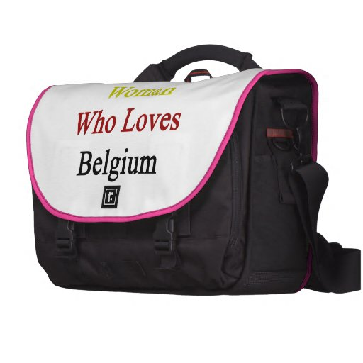 Here Is A Woman Who Loves Belgium Laptop Bags