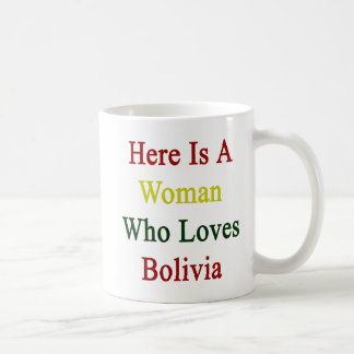 Here Is A Woman Who Loves Bolivia Classic White Coffee Mug