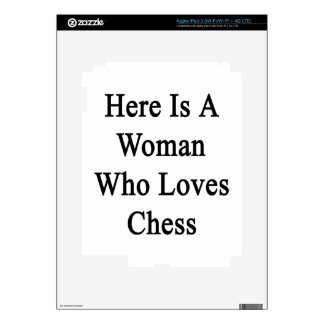 Here Is A Woman Who Loves Chess Skin For iPad 3