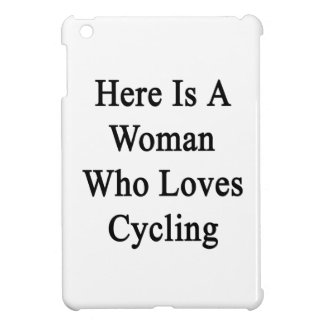 Here Is A Woman Who Loves Cycling iPad Mini Cover