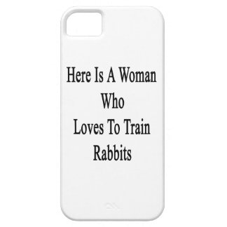 Here Is A Woman Who Loves To Train Rabbits iPhone 5 Cover