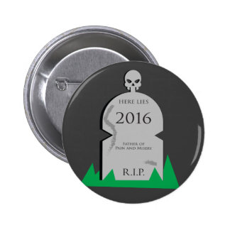 Here Lies 2016 Tombstone Pinback Button