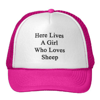 Here Lives A Girl Who Loves Sheep Mesh Hat