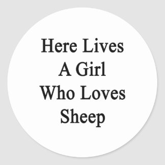 Here Lives A Girl Who Loves Sheep Sticker