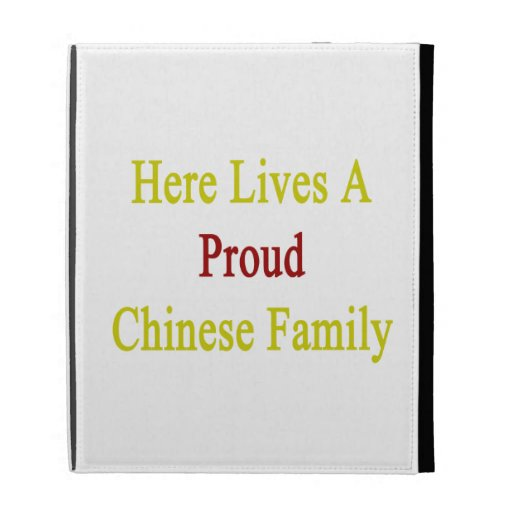Here Lives A Proud Chinese Family iPad Case