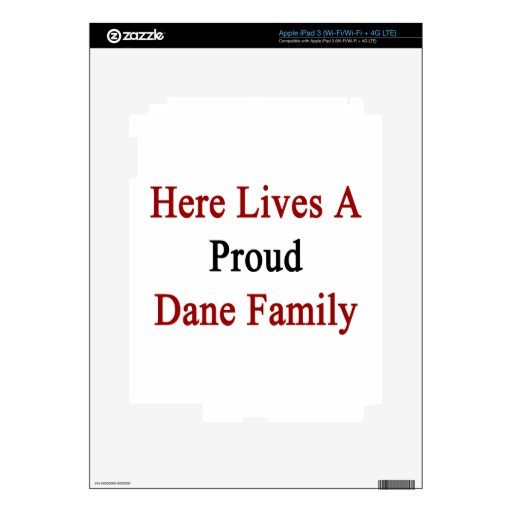 Here Lives A Proud Dane Family Skins For iPad 3