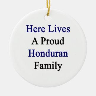 Here Lives A Proud Honduran Family Christmas Ornament