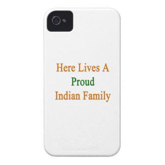 Here Lives A Proud Indian Family Case-Mate iPhone 4 Case