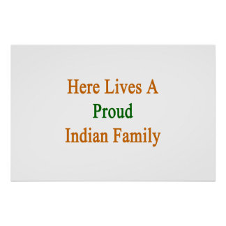 Here Lives A Proud Indian Family Posters