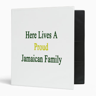 Here Lives A Proud Jamaican Family Binders