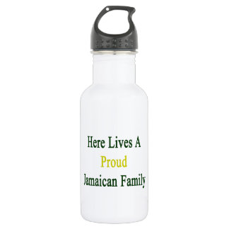 Here Lives A Proud Jamaican Family 18oz Water Bottle
