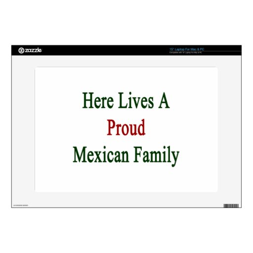 Here Lives A Proud Mexican Family Decal For Laptop