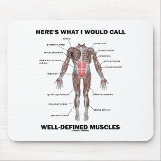 Here s What I Would Call Well-Defined Muscles Mouse Pad