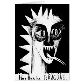 Here There Be Dragons Card