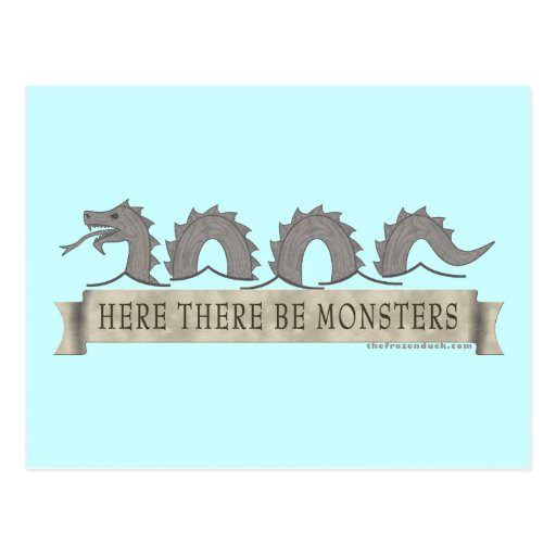 Here There Be Monsters Postcard