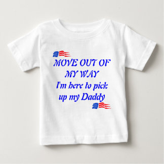 Here to pick up my daddy tee shirt