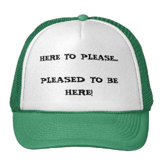 Here To Please. . . Trucker Hat