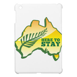 HERE TO STAY Kiwi New Zealander in Australia iPad Mini Cover