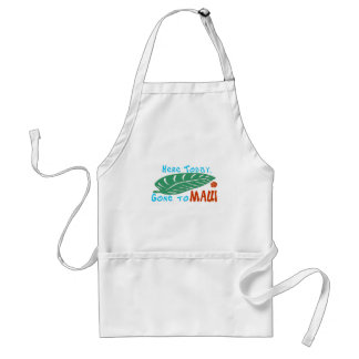 Here Today Gone to Maui Tshirt Adult Apron