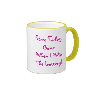 Here Today... Mugs