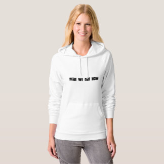 Here we are now... entertain us! hoodie