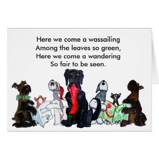 Here we come a wassailing... greeting card