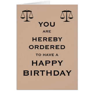 Hereby Ordered to Have a Happy Birthday Card