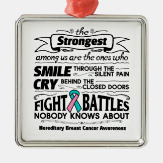 Hereditary Breast Cancer Strongest Among Us Metal Ornament