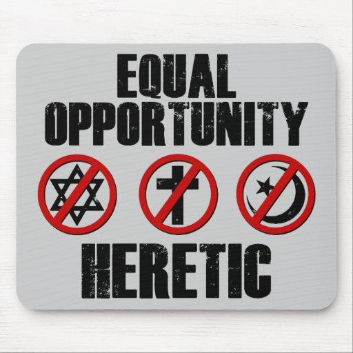 Hereje de la igualdad de oportunidades alfombrilla de raton