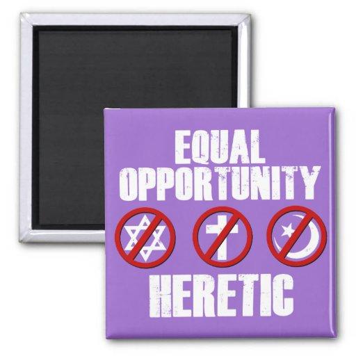 Hereje de la igualdad de oportunidades imán cuadrado
