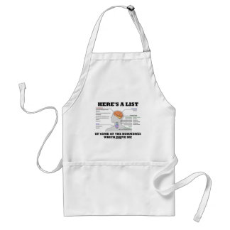 Here's A List Of Some Of The Hormones (Endocrine) Adult Apron